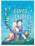 Elves and Fairies - Jane Werner