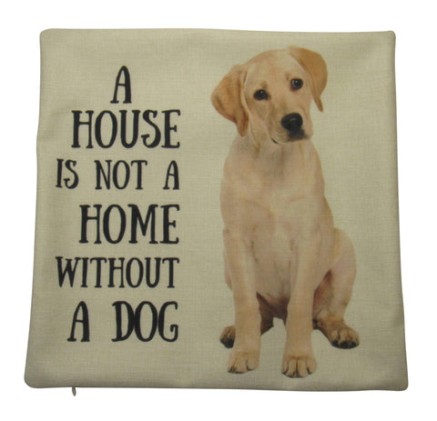 A House is not a Home without a Dog on Beige