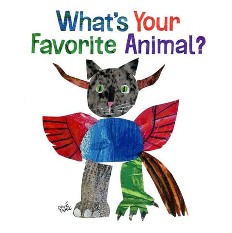 What's Your Favorite Animal - Eric Carle and Friends