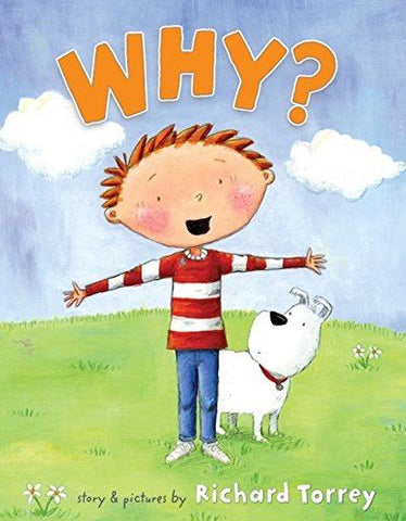 Why? - Richard Torrey