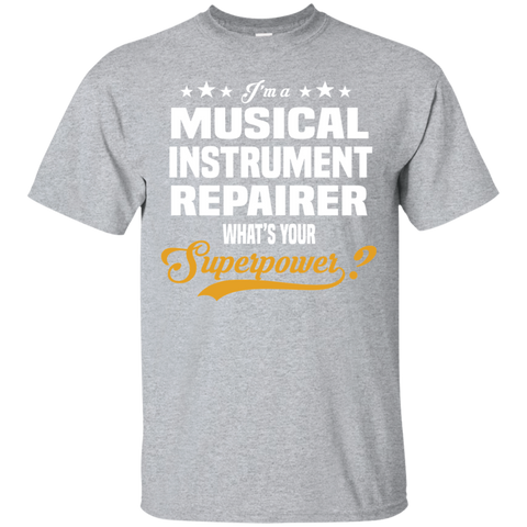 I'm A Musical Instrument Repairer What's Your Superpower