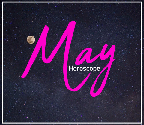 MAY HOROSCOPE