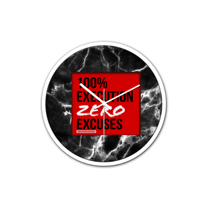 ZERO EXCUSES Non-Ticking Wall Clock - BOSSMOVESINC BOUTIQUE