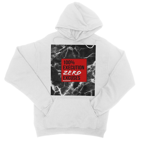 ZERO EXCUSES I College Hoodie - BOSSMOVESINC BOUTIQUE