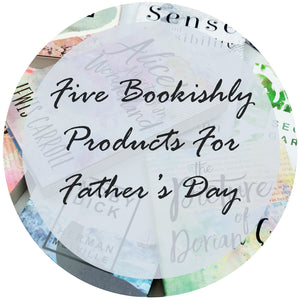 Five Bookishly Products For Father's Day!