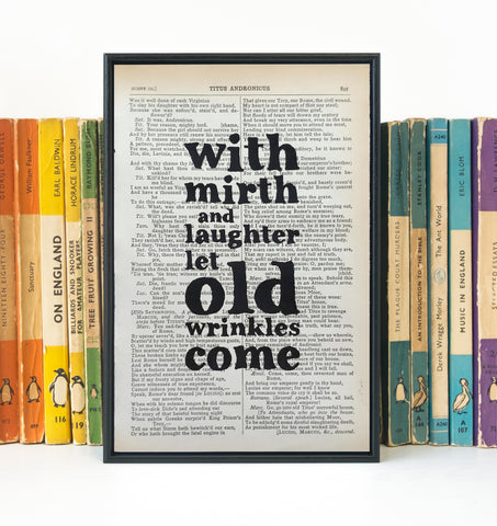 Shakespeare - With Mirth And Laughter Let Old Wrinkles Come - Book Page - BOOK 02