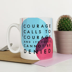 Suffragette Mug 'Courage Calls To Courage'