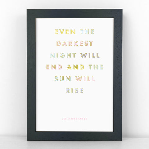 Pastel & Gold - Darkest Night Will End - Les Mis - Sans Print - SANS-P02