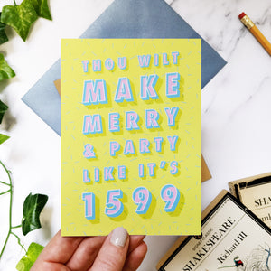 Greeting card - Funny Birthday 'Thou Wilt Make Merry' Shakespeare Card-324