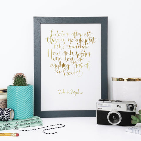 Gold Foil - Enjoyment Like Reading - Pride & Prejudice - Calligraphy Print - CAL395-F