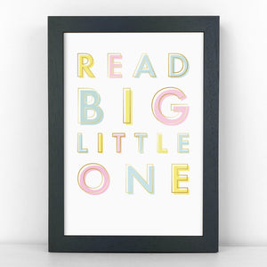 Pastel & Gold - Read Big Little One - Children's Quote - Sans Print - SANS-P03