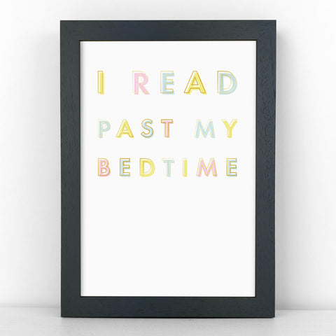 Pastel & Gold - I Read Past My Bedtime - Book Lover Quote - Sans Print - SANS-P06