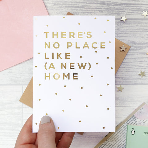 Greeting card - There's No Place Like Home - Foil Card - 337