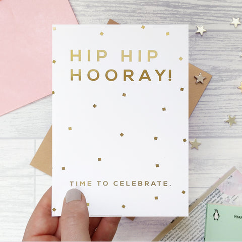 Greeting card - Hip Hip Hooray - Foil Card - 340