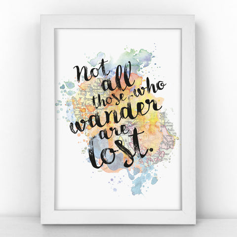 J.R.R Tolkien - Not All Those Who Wander Are Lost - Watercolour Print - MAPBLOT306