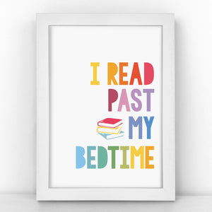 """I Read Past My Bedtime"" - Book Lover Quote - Children's Print - CM382-R/M"