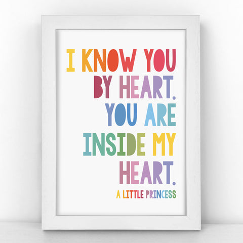 "A Little Princess ""I Know You By Heart..."" - Heartwarming Quote - Children's Print - CM383-R/M"