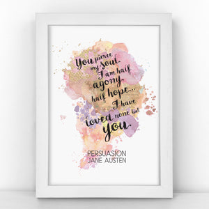 Jane Austen - Loved None But You - Persuasion - Watercolour Print - BLOTWCOL390