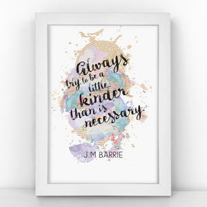 J.M Barrie - Kinder Than Necessary - Watercolour Print - BLOTWCOL391
