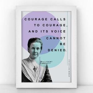 Suffragette - Millicent Fawcett - Courage calls to courage, and its voice cannot be denied - Pastel Print - SUFF343-P