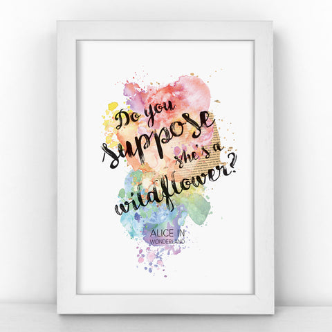 Alice in Wonderland - Do You Suppose She's A Wildflower - Watercolour Print - BLOTWCOL103