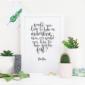 Monochrome - Like An Adventure - Peter Pan - Calligraphy Print - CAL400-M