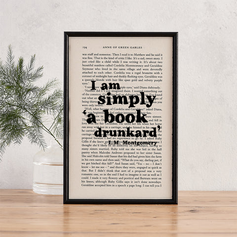 Anne of Green Gables - I Am Simply A Book Drunkard - Book Page - BOOK 137