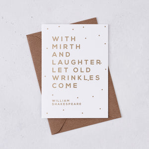 Greeting card - With Mirth And Laughter - Foil Card - 334