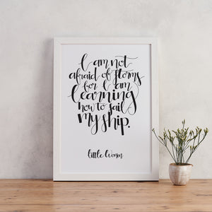 Monochrome - Afraid Of Storms - Little Women - Calligraphy Print - CAL501-M