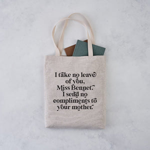 "TB22 Pride & Prejudice ""I Send No Compliments to Your Mother"" Tote Bag"