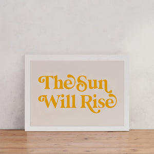 "Retro Style ""The Sun Will Rise"" - Empowering Art"