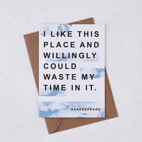 Greeting card - Literary Marble New Home - I like this place - Shakespeare - 305