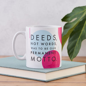 Suffragette Mug 'Deeds, Not Words'