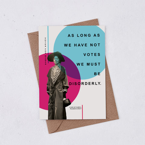 Votes For Women 'Disorderly' Greeting Card - 344