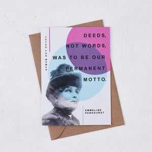 Votes For Women 'Deeds Not Words' Greeting Card - 343