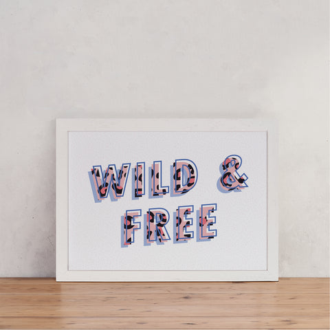 "Slogan Style ""Wild and Free"" - Empowering Art"