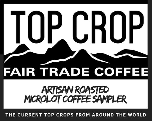 Artisan Roasted Fair Trade Mircolot Coffee Sampler - Fair Trade Gypsy