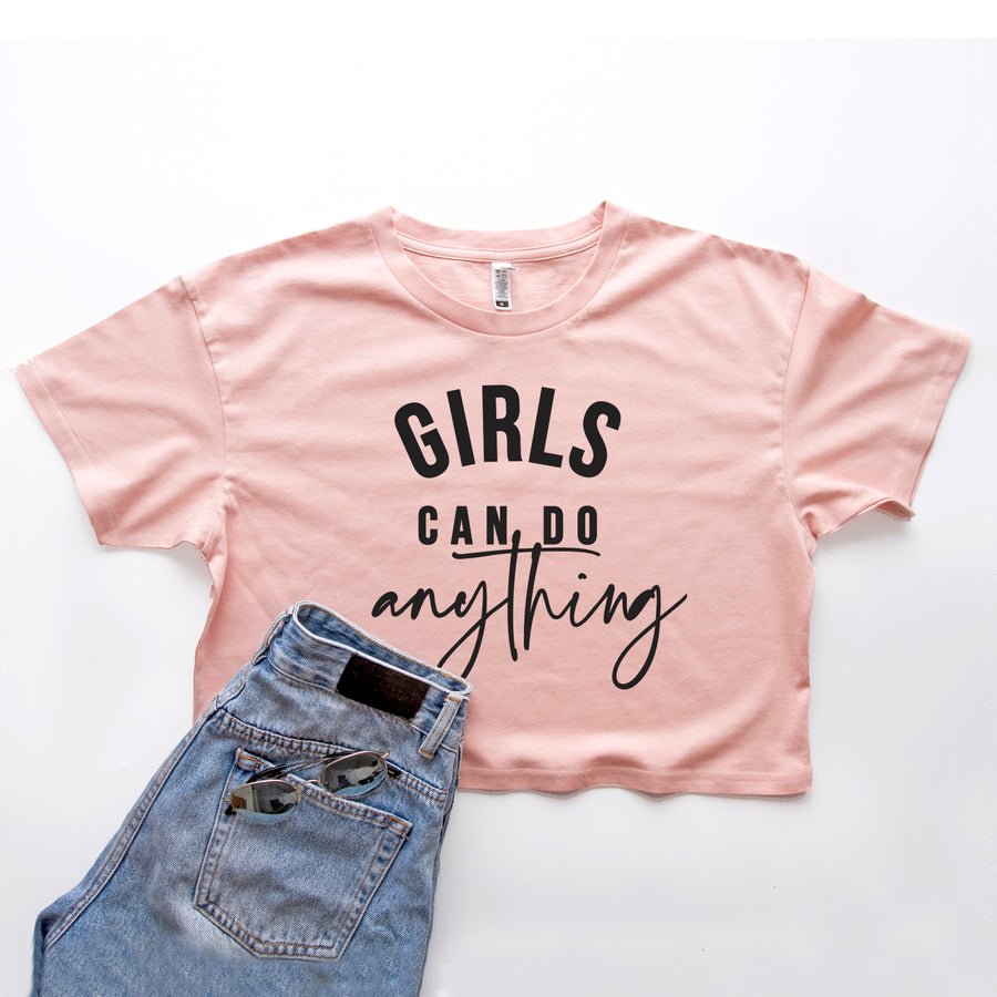 Girls Can Do Anything - Cropped T-shirt