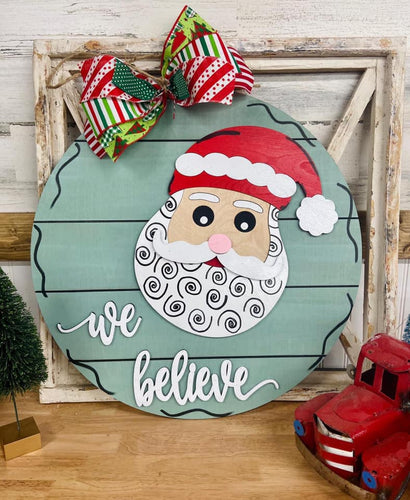 PAINTED - We Believe Santa Round Hanger - PREORDER
