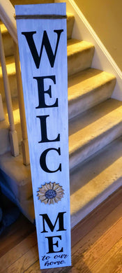 DIY Interchangeable - Porch Leaner WELCOME Single Sided Sign