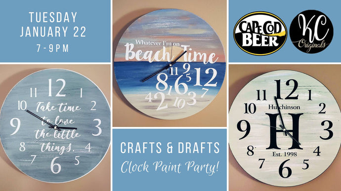 Cape Cod Beer Clock Paint Party - DEPOSIT - $30 balance will be due night of party
