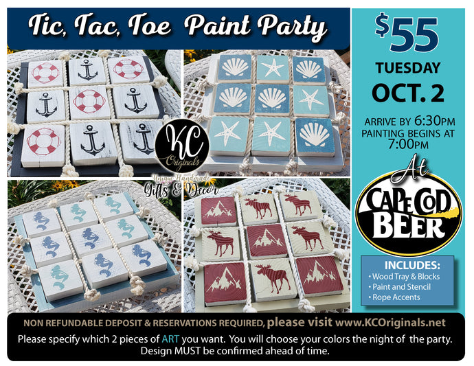Cape Cod Beer Tic Tac Toe Paint Party - DEPOSIT - $30 balance will be due night of party