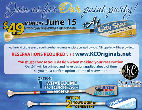Cabby Shack Oar Paint Party - DEPOSIT $20 balance will be due night of party