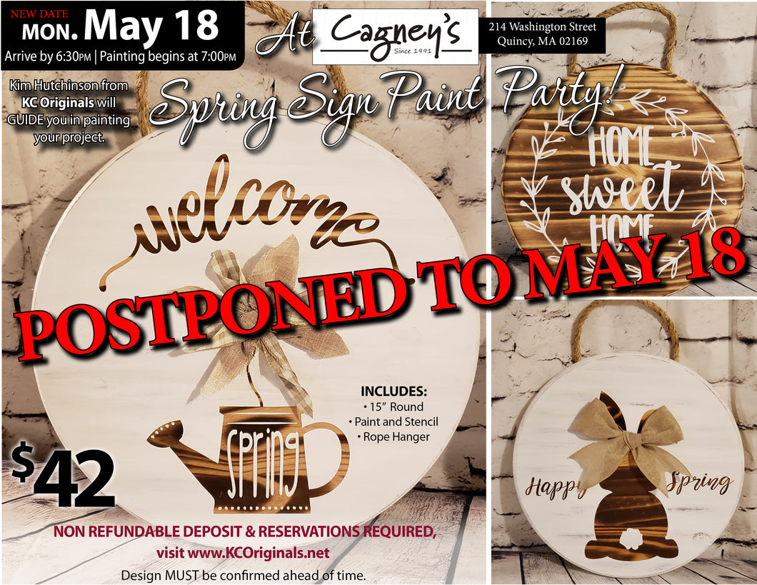 Cagneys - DEPOSIT for Spring Signs - $20 balance will be due night of the event