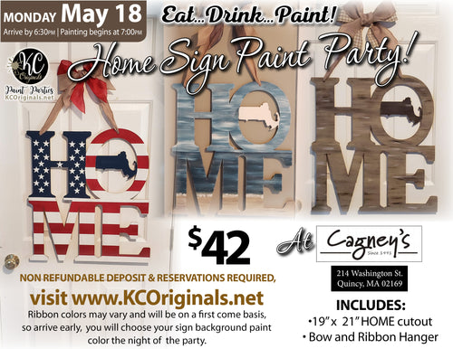 HOME Sign Paint Party - Cagney's - DEPOSIT - $20 Balance will be due night of party