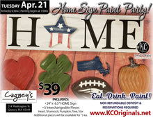 Cagney's HXME Sign Paint Party - DEPOSIT - $20 Balance will be due night of party