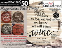 Little Red Smokehouse - Lazy Susan Paint Party -DEPOSIT - $20 balance will be due night of party