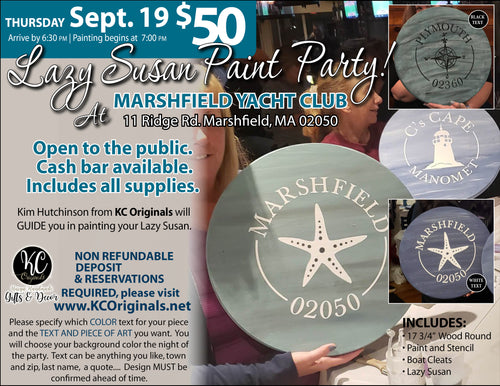Marshfield Yacht Club PRIVATE EVENT- DEPOSIT for Lazy Susan Paint Party -$20 balance will be due night of party