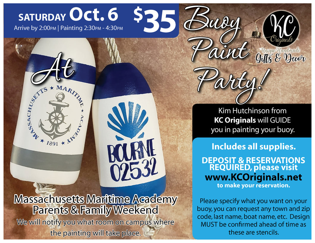 Massachusetts Maritime Academy Buoy PRIVATE Paint Party