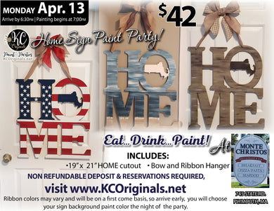 HOME Sign Paint Party - Monte Christos - DEPOSIT - $20 Balance will be due night of party